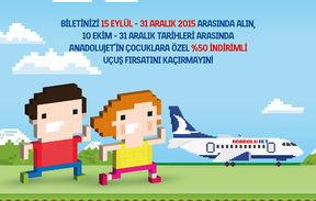 Çocuklar gönlünce uçsun diye %50 indirim AnadoluJette!